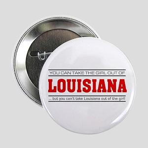 "'Girl From Louisiana' 2.25"" Button"