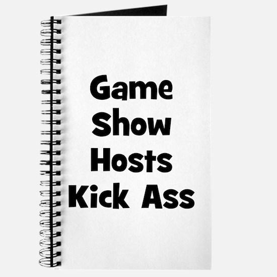 Game Show Hosts Kick Ass Journal