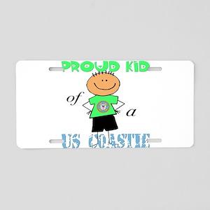 Proud Kid of a Coastie Aluminum License Plate