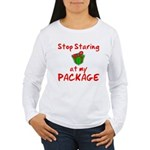 Stop Staring Women's Long Sleeve T-Shirt