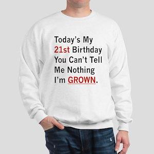 I'm GROWN! Sweatshirt