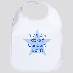 my mom kicked cancer's butt Bib