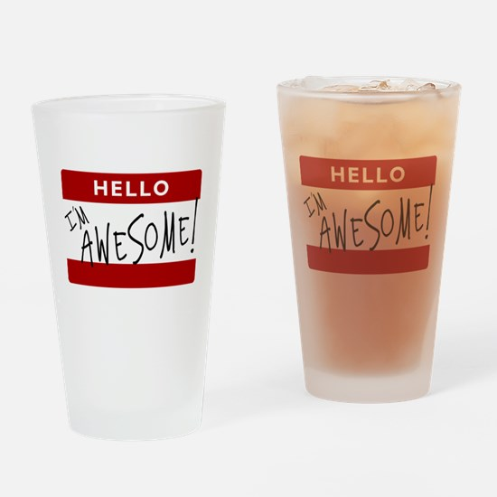 Hello - I'm Awesome! Drinking Glass