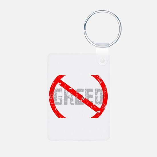 No Greed Keychains