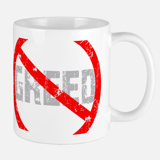 No Greed Mug