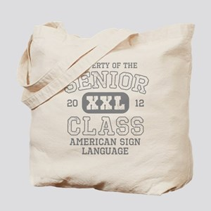 Senior 2012 ASL Honor Society Tote Bag