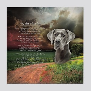 """Why God Made Dogs"" Great Dane Tile Coaster"