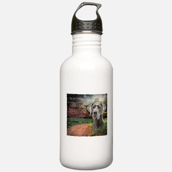 """""""Why God Made Dogs"""" Great Dane Water Bottle"""