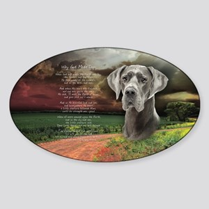"""Why God Made Dogs"" Great Dane Sticker (Oval)"