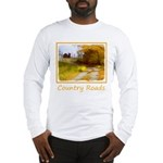 Country Road with Barn Long Sleeve T-Shirt