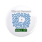 """Occupy Wall Street what 99% l 3.5"""" Button"""