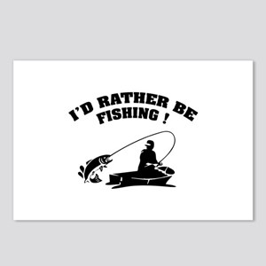 I'd rather be fishing ! Postcards (Package of 8)
