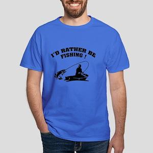 I'd rather be fishing ! Dark T-Shirt