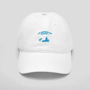 I'd rather be fishing ! Cap