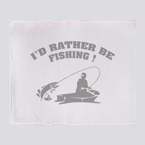 I'd rather be fishing ! Throw Blanket