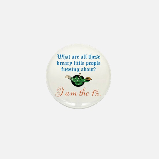 I am the 1% Mini Button