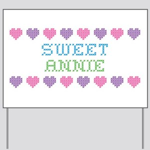 Sweet ANNIE Yard Sign