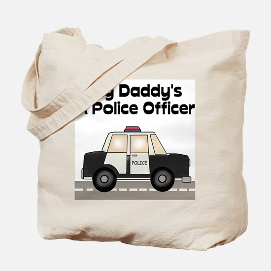 My Daddy's A Police Officer Tote Bag