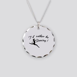 I'd rather be dancing ! Necklace Circle Charm