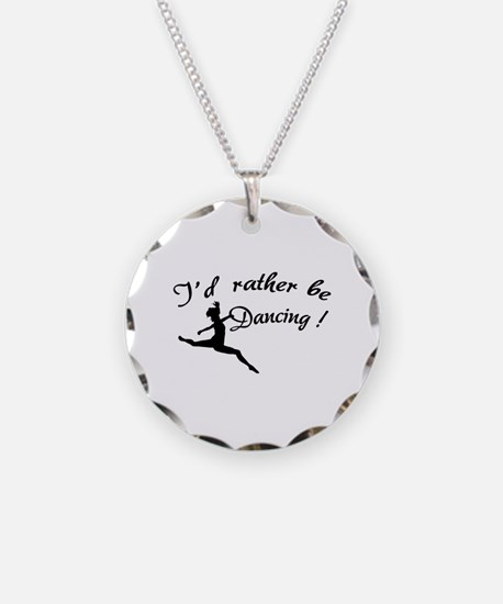 I'd rather be dancing ! Necklace