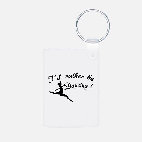 I'd rather be dancing ! Aluminum Photo Keychain