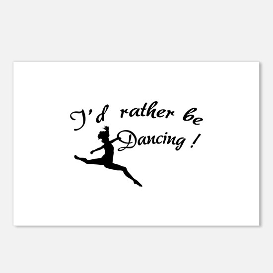 I'd rather be dancing ! Postcards (Package of 8)