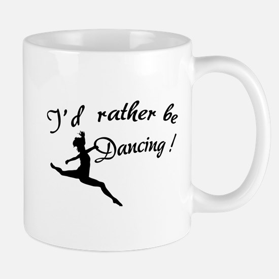 I'd rather be dancing ! Mug