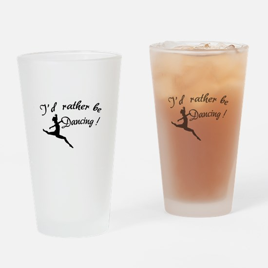 I'd rather be dancing ! Drinking Glass