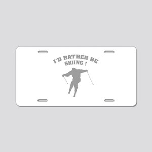 I'd rather be skiing ! Aluminum License Plate