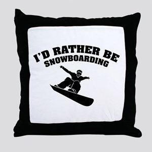 I'd rather be snowboarding Throw Pillow