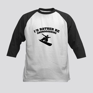 I'd rather be snowboarding Kids Baseball Jersey