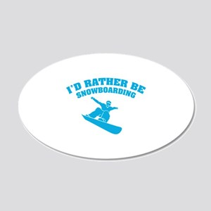 I'd rather be snowboarding 22x14 Oval Wall Peel