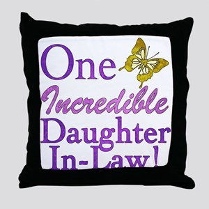 One Incredible Daughter-In-Law Throw Pillow