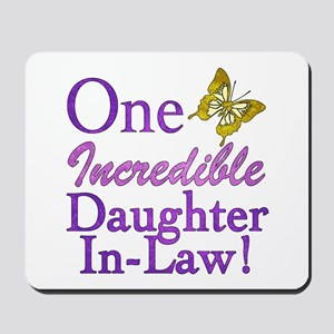 One Incredible Daughter-In-Law Mousepad