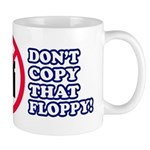 Dont copy that floppy Mug