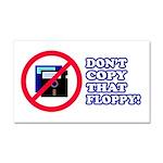 Dont copy that floppy Car Magnet 20 x 12