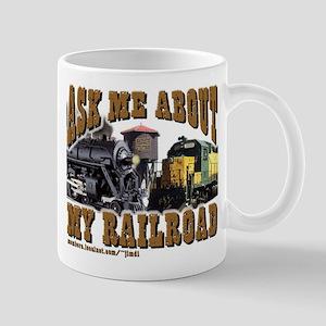 Ask Me About My Railroad Mug