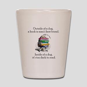 A Book is Man's Best Friend Shot Glass