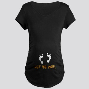 Footprints Let Me Out Maternity Dark T-Shirt