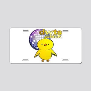 DWTS Chick Aluminum License Plate