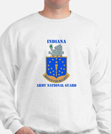DUI-INDIANA ARMY NATIONAL GUARD WITH TEXT Sweatshi
