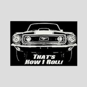 How I Roll - Mustang Boss Rectangle Magnet