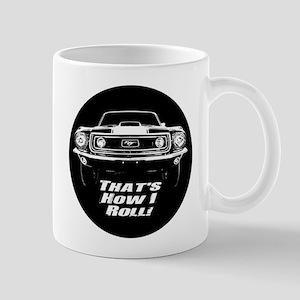How I Roll - Mustang Boss Mug