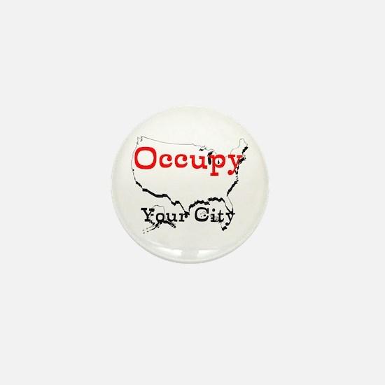 Custom Occupy Your City Mini Button
