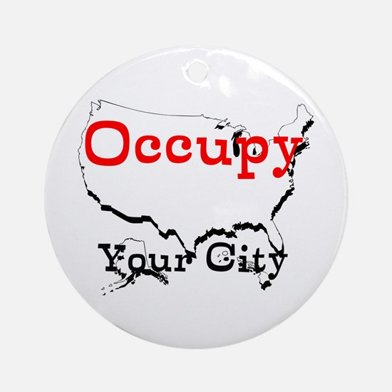 Custom Occupy Your City Ornament (Round)