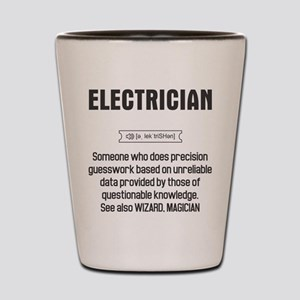 Funny Electrician Definition Shot Glass