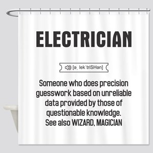 Funny Electrician Definition Shower Curtain