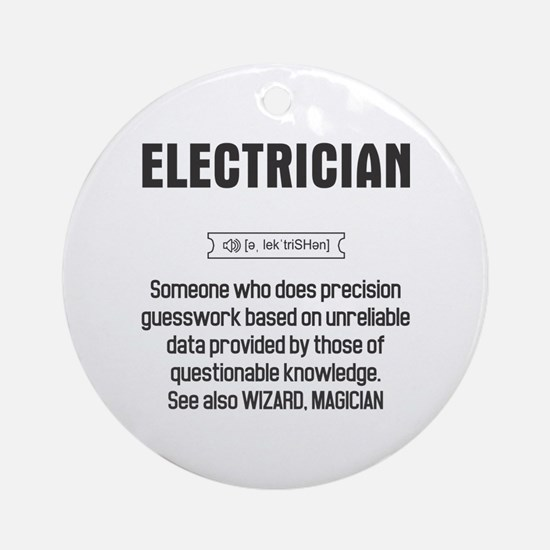 Funny Electrician Definition Round Ornament