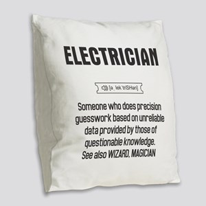 Funny Electrician Definition Burlap Throw Pillow