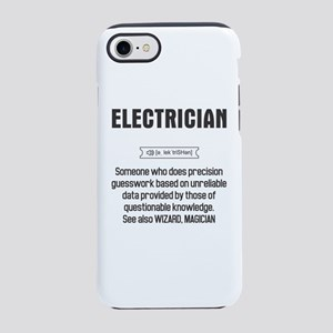 Funny Electrician Definition iPhone 7 Tough Case